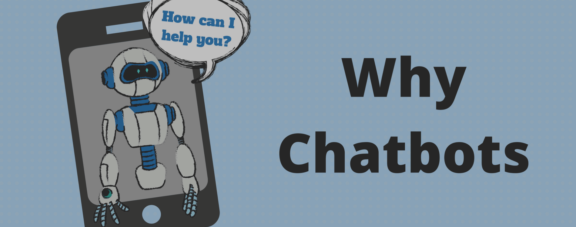Why-Chatbots